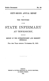 Annual Report of the Trustees of the State Infirmary at Tewksbury: Volume 62