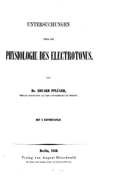 Untersuchungen   ber die Physiologie des Electrotonus