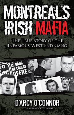 Montreal s Irish Mafia