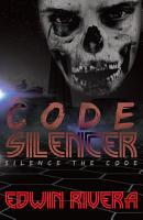The Code Silencer  Silence the Code PDF