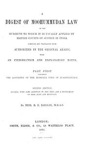 Digest of Moohummudan Law on the Subjects to which it is Usually Applied by British Courts of Justice in India PDF