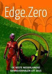 Edge.Zero: de beste Nederlandse genreverhalen uit 2015