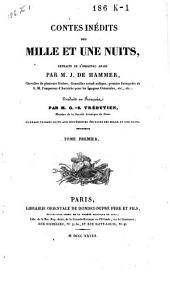 Contes inédites des mille et une nuits, extraits de l'original arabe: Volume1