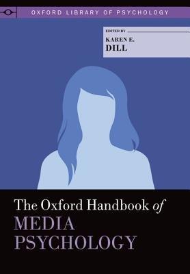 The Oxford Handbook of Media Psychology PDF