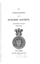 Publications of the Surtees Society: Volume 37