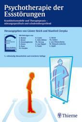 Psychotherapie der Essstörungen: Krankheitsmodelle und Therapiepraxis, Ausgabe 3