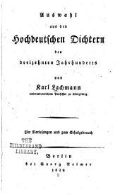 Auswahl aus dem hochdeutschen Dichtern des dreizehnten Jahrhunderts...