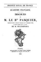 Discours de M. Le Bon Pasquier, prononcé dans la séance publique du 8 décembre 1842 en venant prendre séance a la place de M. Frayssinous