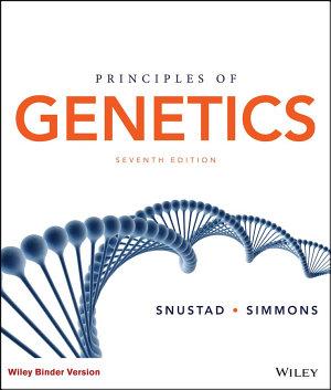 Principles Of Genetics Binder Ready Version 2