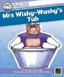 Mrs Wishy Washy s Tub