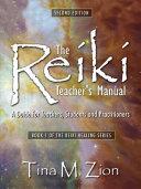 The Reiki Teacher s Manual   Second Edition PDF