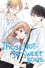 Those Not-So-Sweet Boys 4