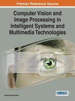 Computer Vision and Image Processing in Intelligent Systems and Multimedia Technologies