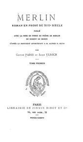 Merlin, roman en prose du XIIIe siècle: Volume24,Numéro1