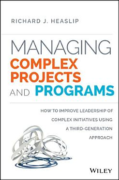 Managing Complex Projects and Programs PDF