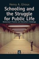 Schooling and the Struggle for Public Life PDF
