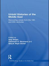 Untold Histories of the Middle East PDF