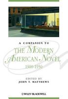 A Companion to the Modern American Novel  1900   1950 PDF