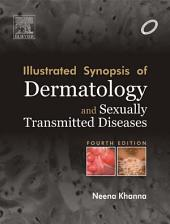 Illustrated Synopsis of Dermatology & Sexually Transmitted Diseases - E-book: Edition 4