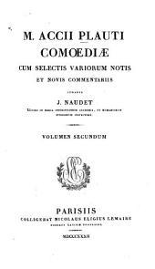 Comoediae: Cistellaria Persa, Volume2