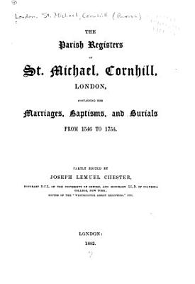 The Parish Registers of St  Michael  Cornhill  London PDF
