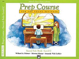 Alfred s Basic Piano Prep Course  Sacred Solo Book C PDF