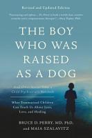 The Boy Who Was Raised as a Dog PDF
