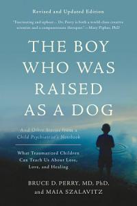 The Boy Who Was Raised as a Dog Book