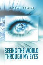 Seeing the World Through My Eyes