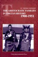 The aristocratic families in Tibetan history  1900 1951 PDF