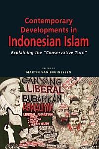 Contemporary Developments in Indonesian Islam PDF