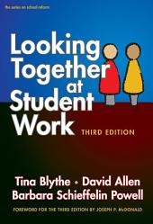 Looking Together at Student Work, Third Edition