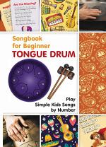 Tongue Drum Songbook for Beginner