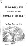 A Dialogue showing the Results of Improvident Marriages  or  a Scene from real life PDF