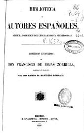 Comedias escogidas de Francisco de Rojas Zorrilla