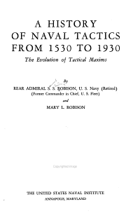 A History of Naval Tactics from 1530 to 1930