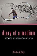 Diary of a Medium- Stories of Reincarnations