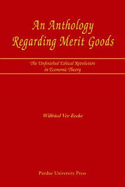 An Anthology Regarding Merit Goods PDF