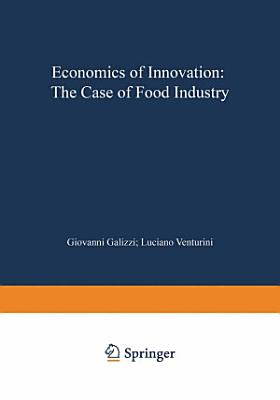 Economics of Innovation: The Case of Food Industry