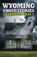 Wyoming Ghost Stories PDF