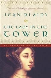 The Lady in the Tower: A Novel
