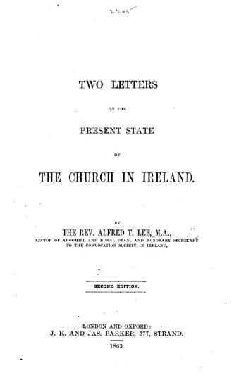 Two letters on the present state of the Church in Ireland  Second edition PDF