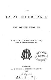 The fatal inheritance and other stories
