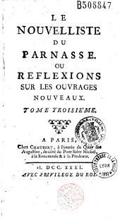 Le nouvelliste du Parnasse, ou Réflexions sur les ouvrages nouveaux...