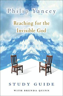 Reaching for the Invisible God Study Guide PDF