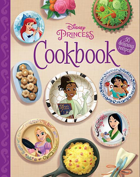 Download The Disney Princess Cookbook Book