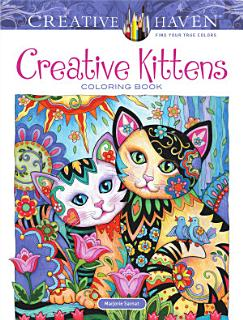Creative Haven Creative Kittens Coloring Book Book