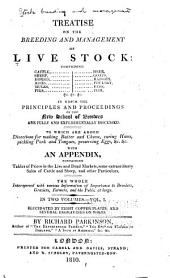 Treatise on the Breeding and Management of Live Stock ...: In which the Principles and Procedings of the New School of Breeders are Fully and Experimentally Discussed, to which are Added Directions for Making Butter and Cheese, Curing Hams, Pickling Pork and Tongues, Preserving Eggs, &c. &c. : with an Appendix ...