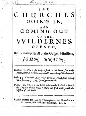 The Churches Going In  and Coming Out of the Wildernes Opened  by     J  Brayne PDF
