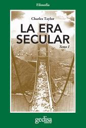 La era secular: Volumen 1